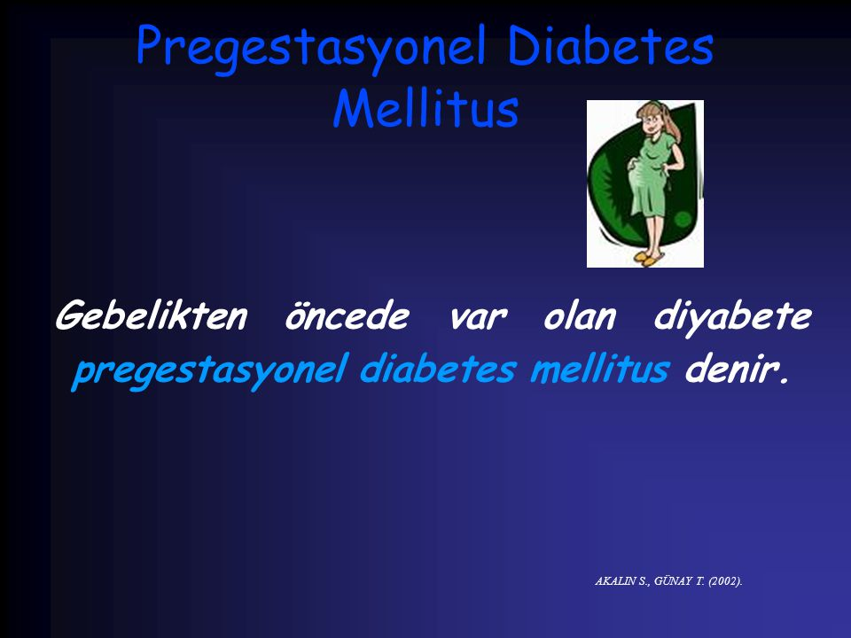 Pregestasyonel Diabetes Mellitus