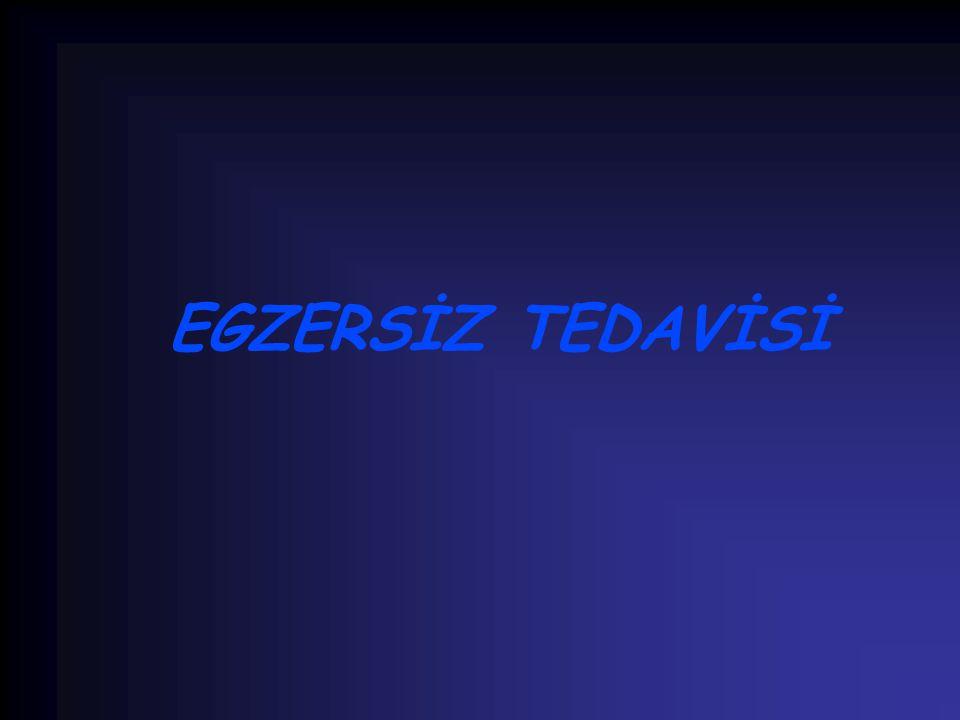 EGZERSİZ TEDAVİSİ