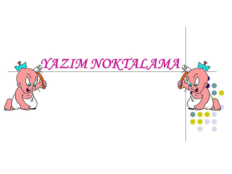 YAZIM NOKTALAMA