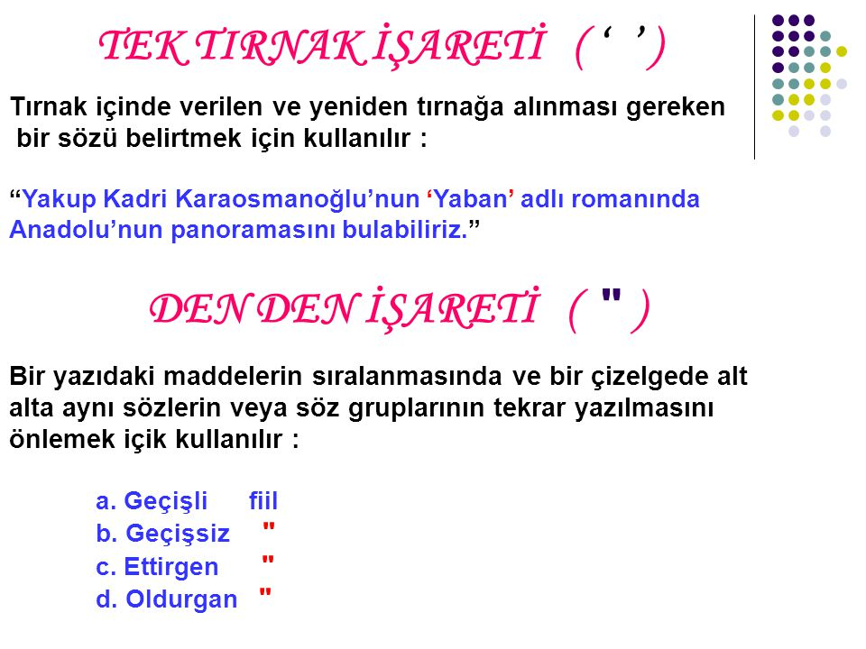 TEK TIRNAK İŞARETİ ( ' ' )