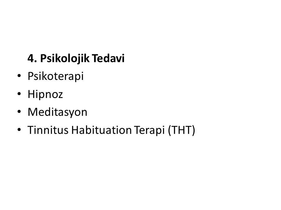 4. Psikolojik Tedavi Psikoterapi Hipnoz Meditasyon Tinnitus Habituation Terapi (THT)