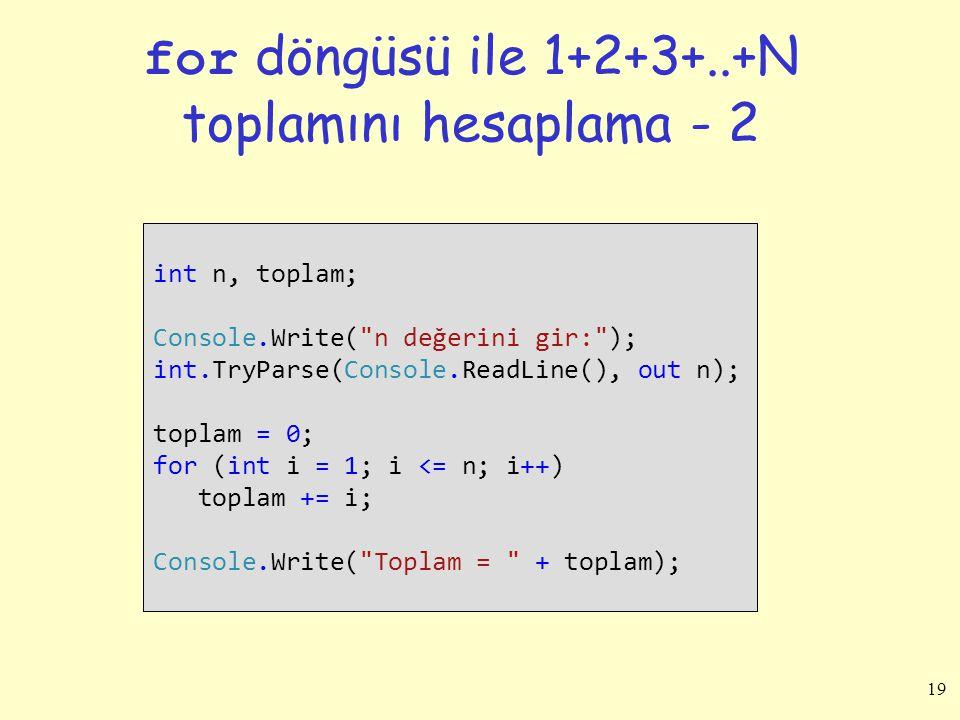 for döngüsü ile 1+2+3+..+N toplamını hesaplama - 2
