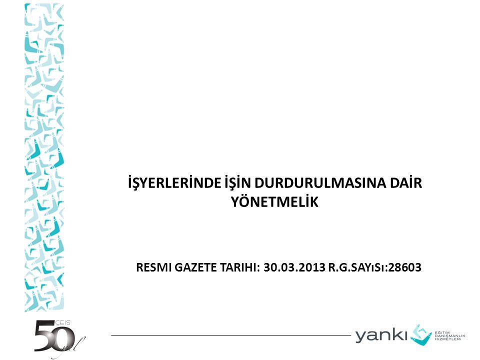 Resmi Gazete Tarihi: 30.03.2013 R.G.Sayısı:28603