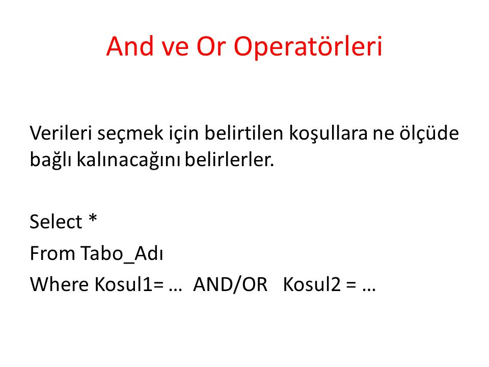 And ve Or Operatörleri