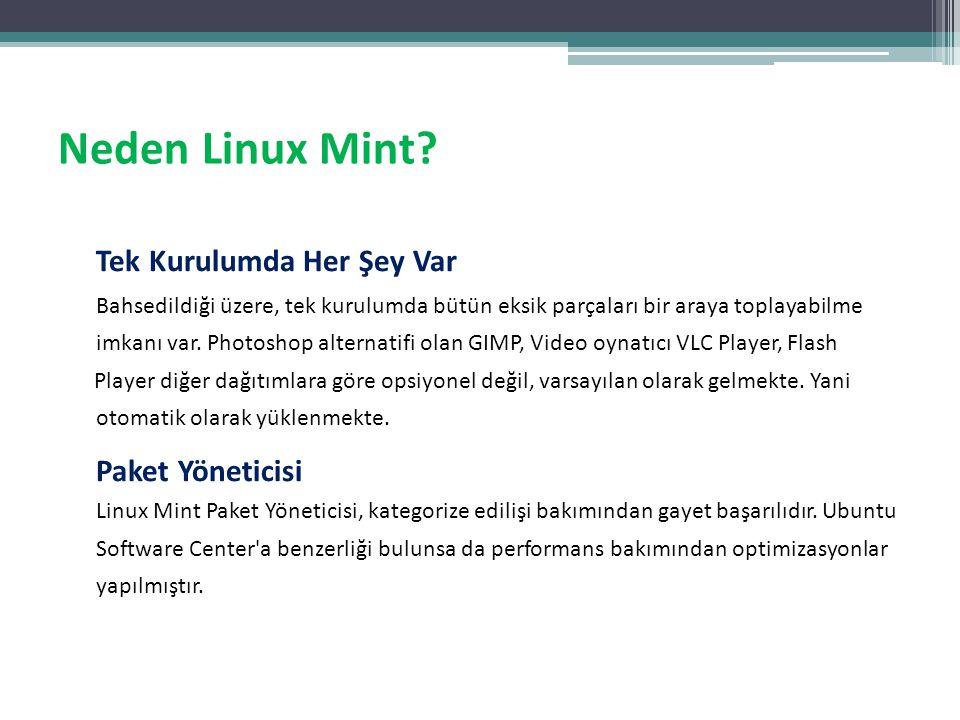 Neden Linux Mint Tek Kurulumda Her Şey Var