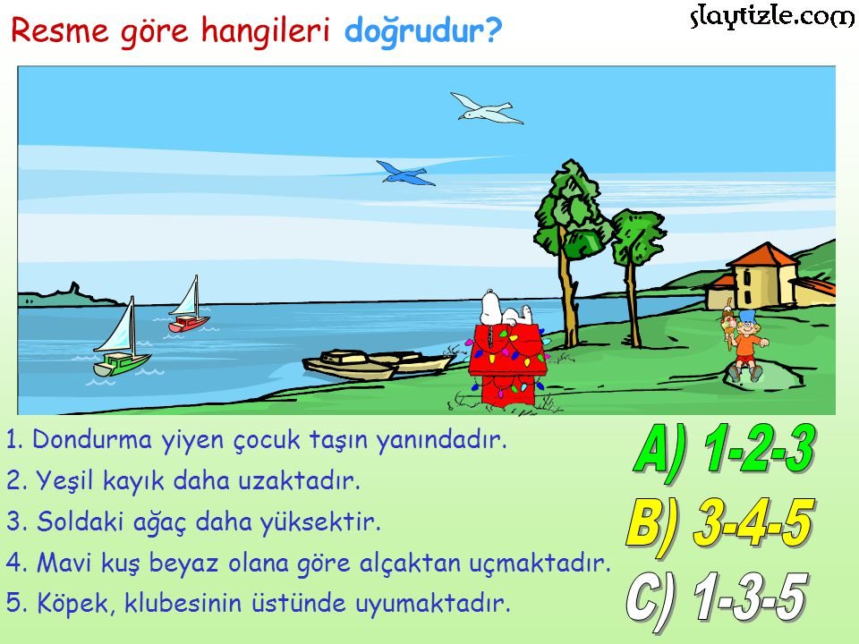 slaytizle.com turizm A) 1-2-3 B) 3-4-5 C) 1-3-5