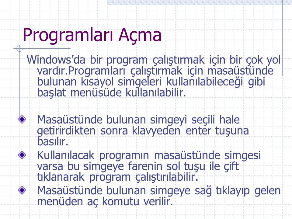 Programları Açma
