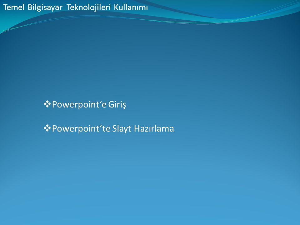 Powerpoint'te Slayt Hazırlama