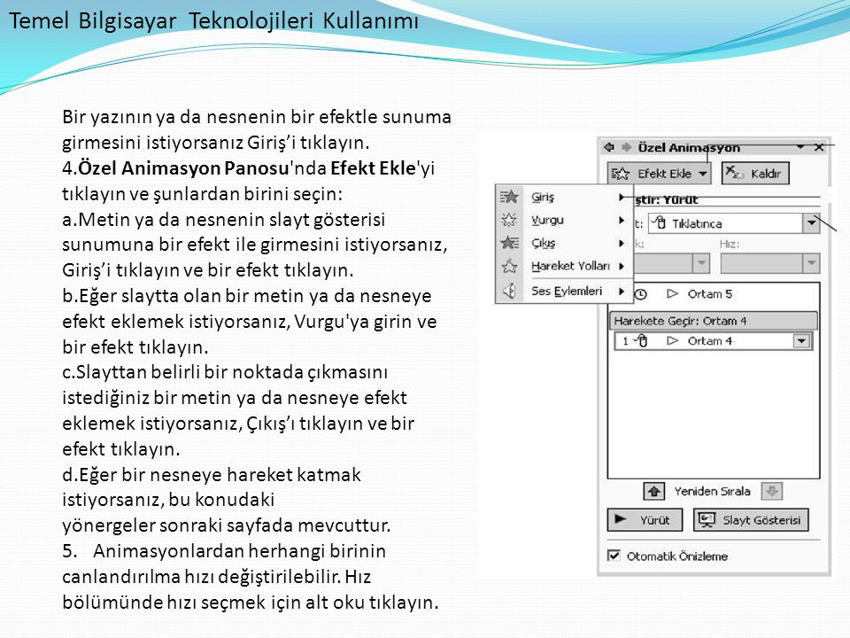 Temel Bilgisayar Teknolojileri Kullanımı