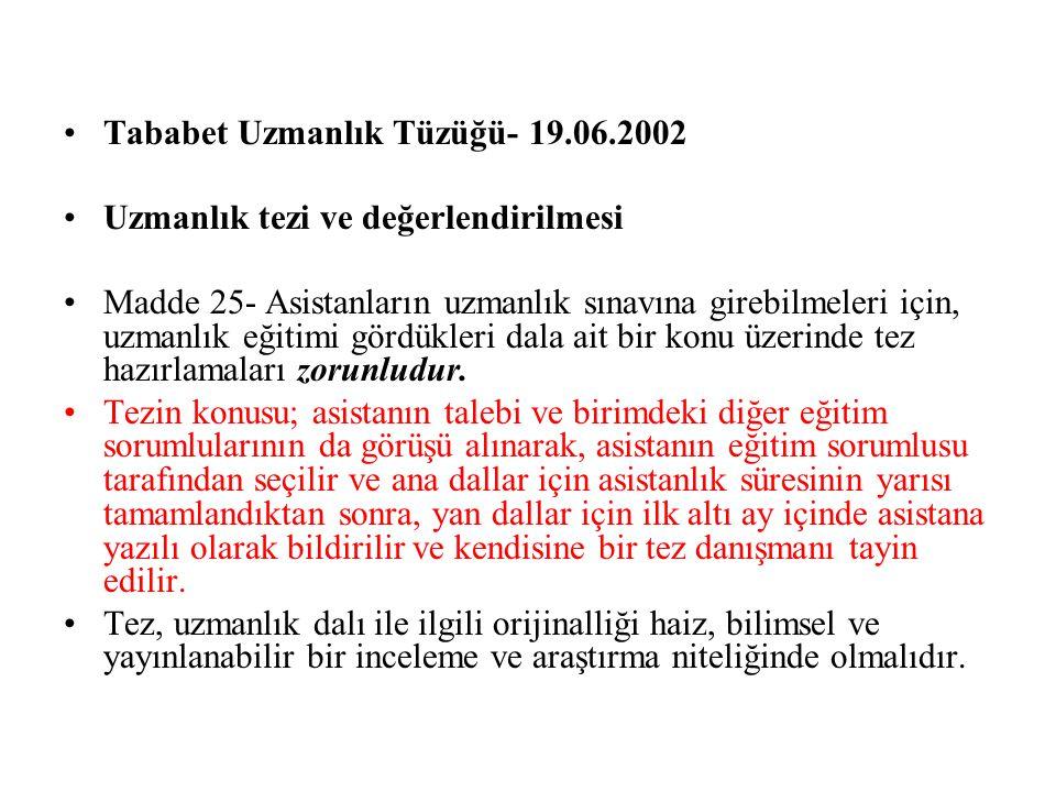 Tababet Uzmanlık Tüzüğü- 19.06.2002
