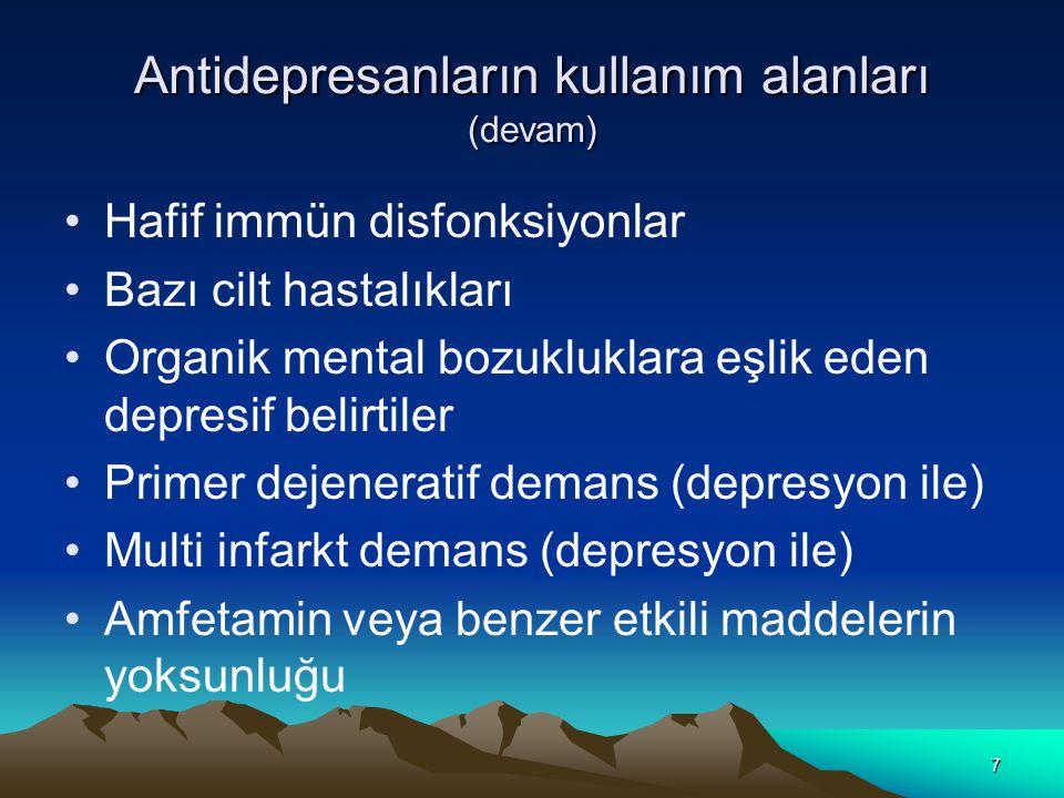 Antidepresanların kullanım alanları (devam)