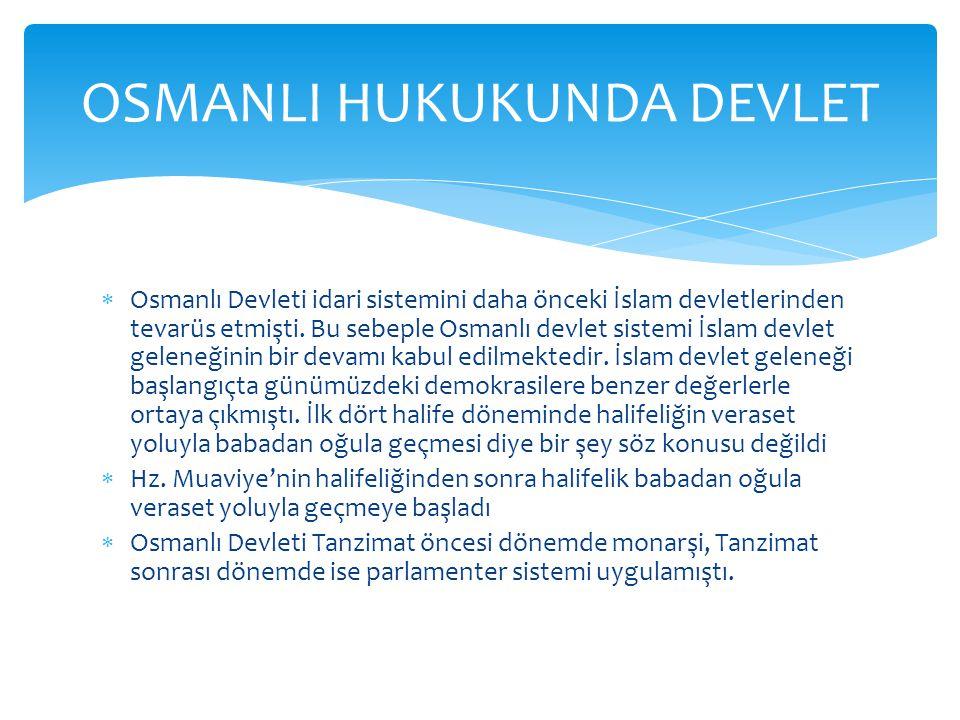 OSMANLI HUKUKUNDA DEVLET