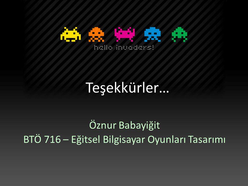 BTÖ 716 – Eğitsel Bilgisayar Oyunları Tasarımı