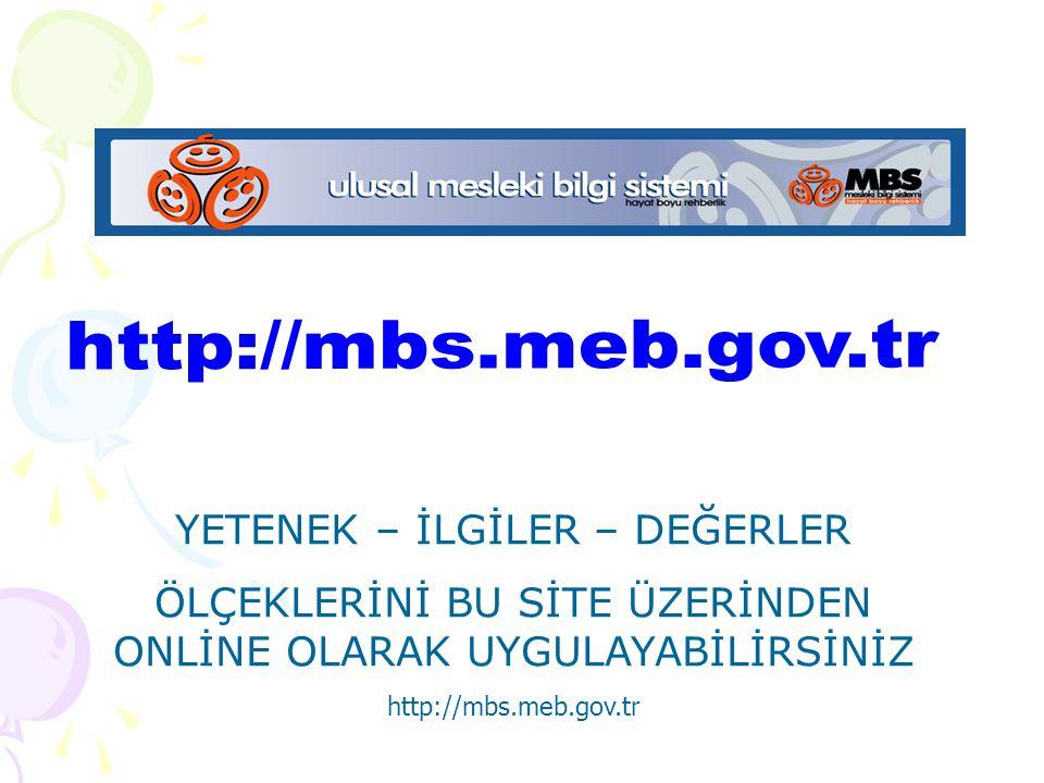 http://mbs.meb.gov.tr YETENEK – İLGİLER – DEĞERLER