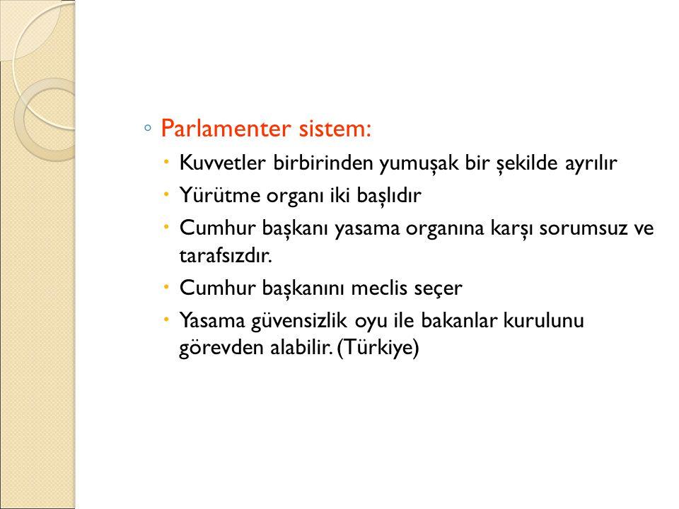 Parlamenter sistem: Kuvvetler birbirinden yumuşak bir şekilde ayrılır