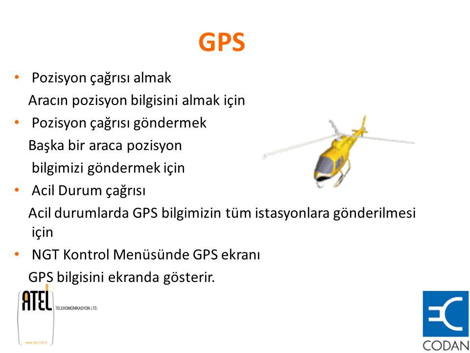 GPS Pozisyon çağrısı almak Aracın pozisyon bilgisini almak için