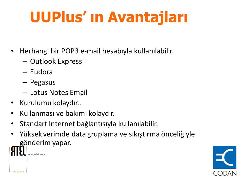 UUPlus' ın Avantajları