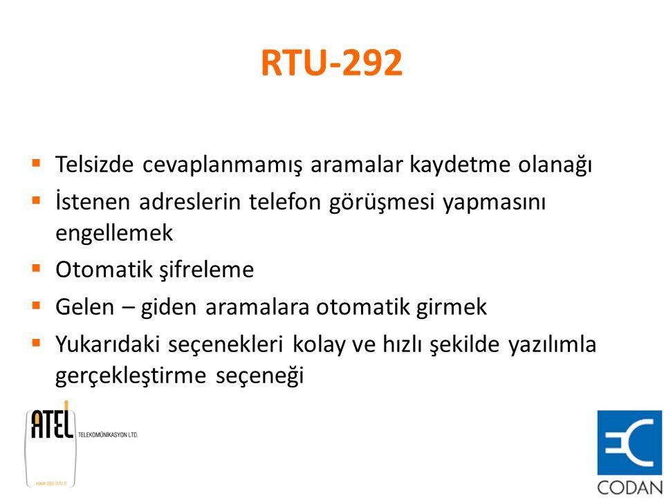 RTU-292 Telsizde cevaplanmamış aramalar kaydetme olanağı