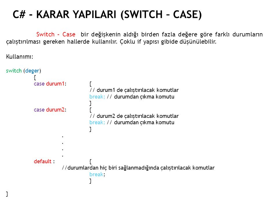 C# - KARAR YAPILARI (SWITCH – CASE)