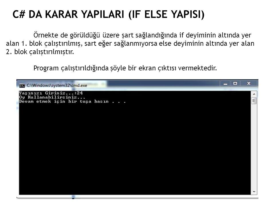 C# da Karar YapILARI (IF ELSE YAPISI)