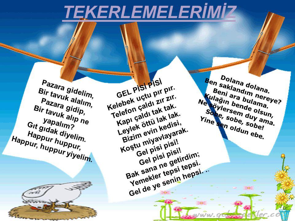 TEKERLEMELERİMİZ