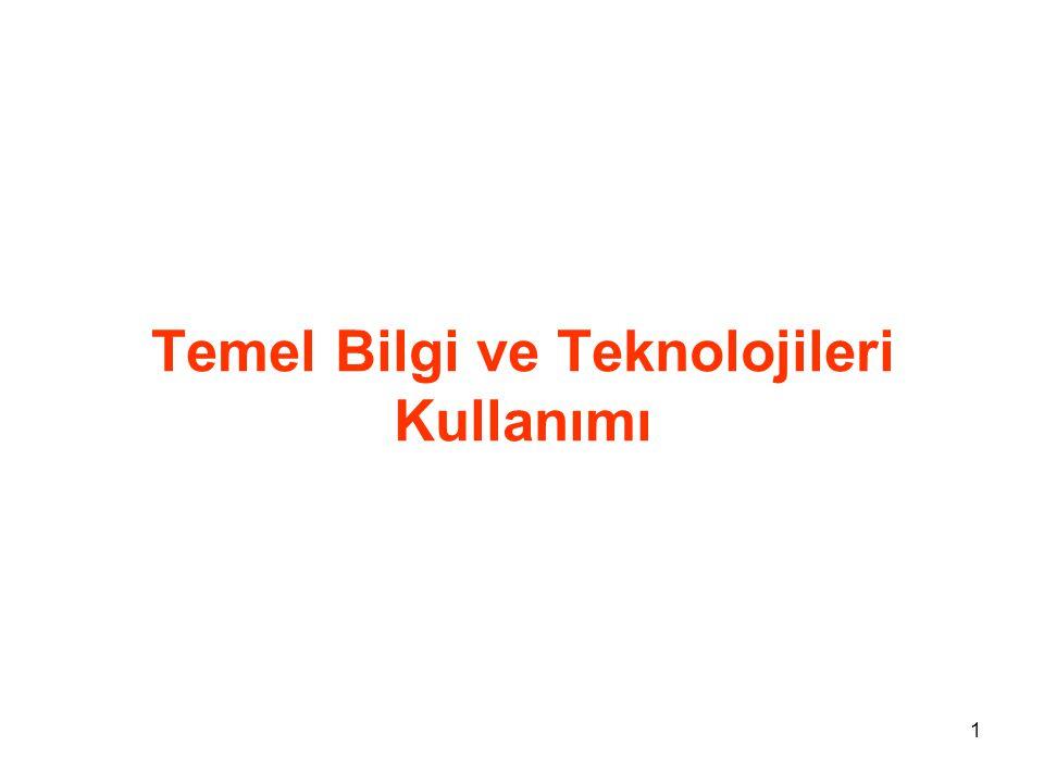 Temel Bilgi ve Teknolojileri Kullanımı