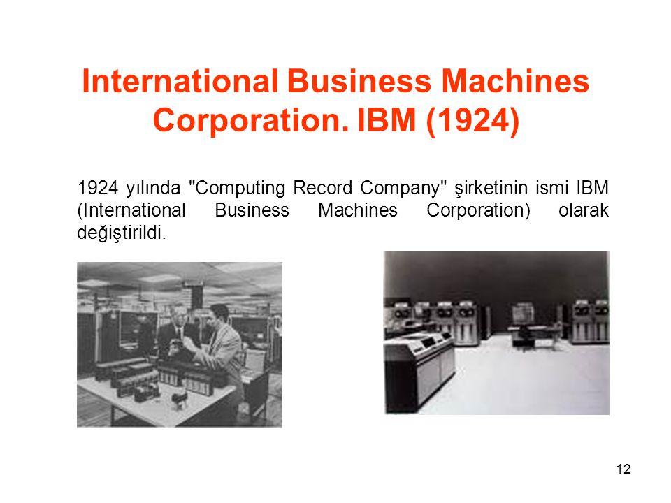 International Business Machines Corporation. IBM (1924)
