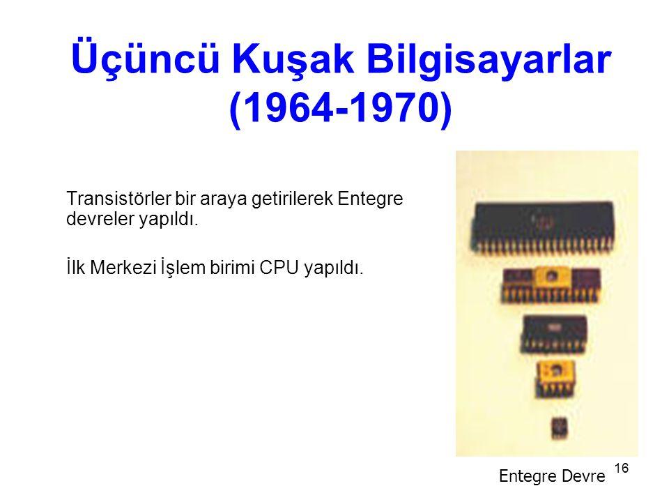 Üçüncü Kuşak Bilgisayarlar (1964-1970)