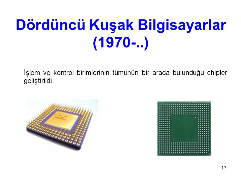 Dördüncü Kuşak Bilgisayarlar (1970-..)