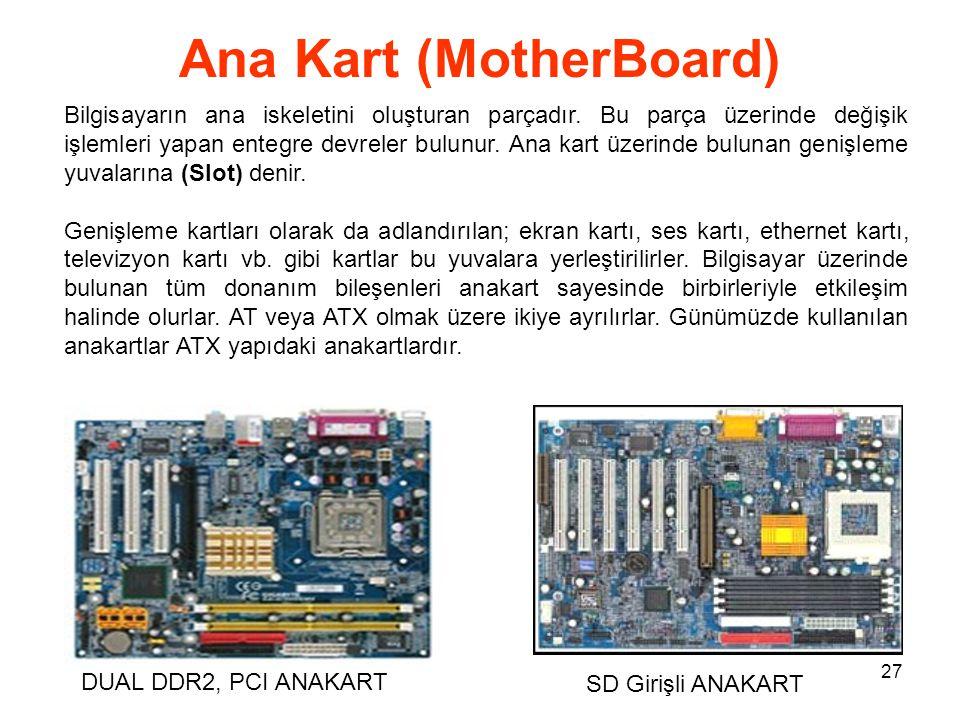 Ana Kart (MotherBoard)
