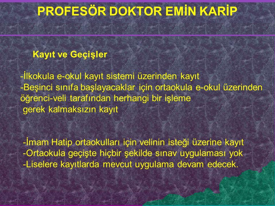 PROFESÖR DOKTOR EMİN KARİP