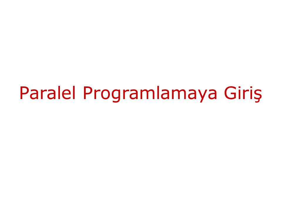 Paralel Programlamaya Giriş