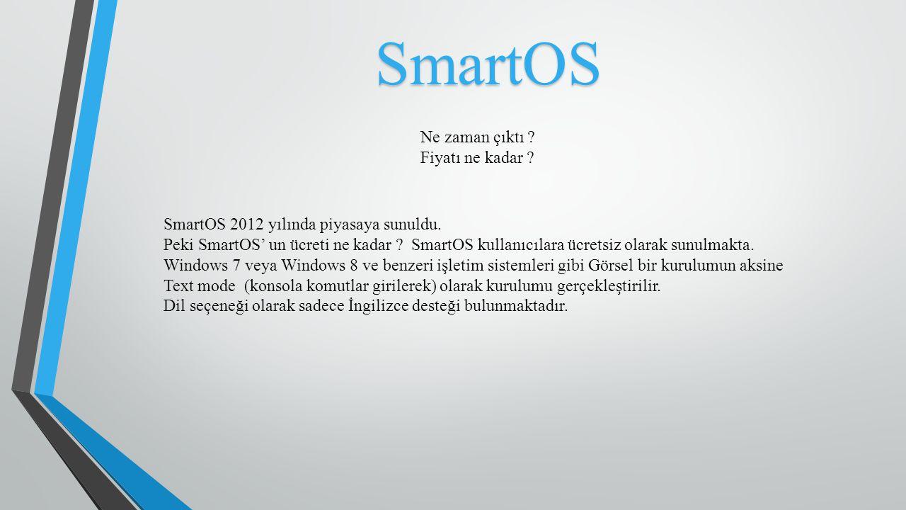 SmartOS Ne zaman çıktı Fiyatı ne kadar
