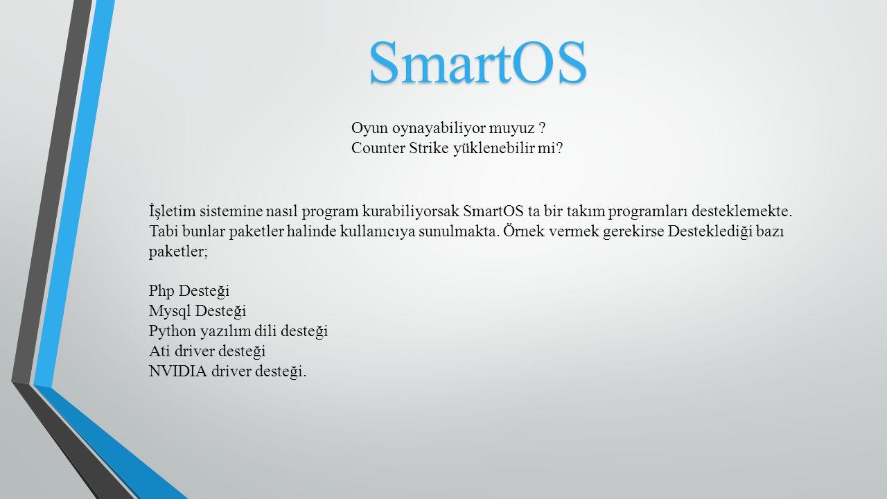 SmartOS Oyun oynayabiliyor muyuz Counter Strike yüklenebilir mi