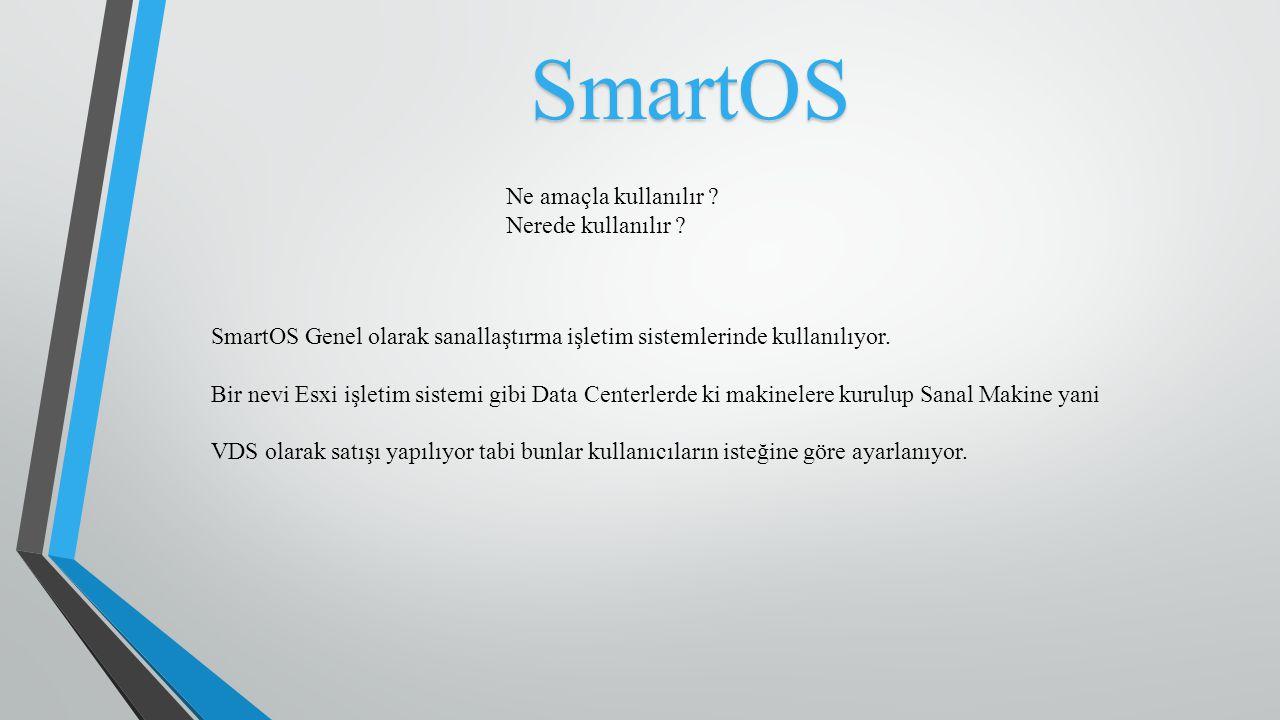 SmartOS Ne amaçla kullanılır Nerede kullanılır