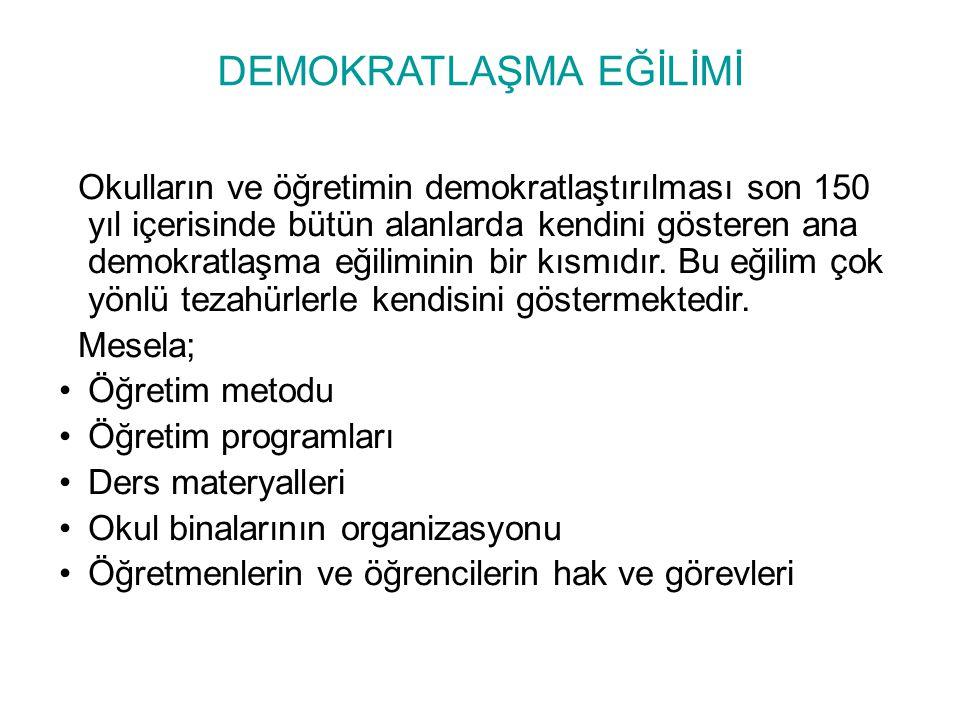 DEMOKRATLAŞMA EĞİLİMİ