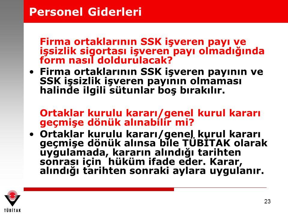 Personel Giderleri Firma ortaklarının SSK işveren payı ve işsizlik sigortası işveren payı olmadığında form nasıl doldurulacak