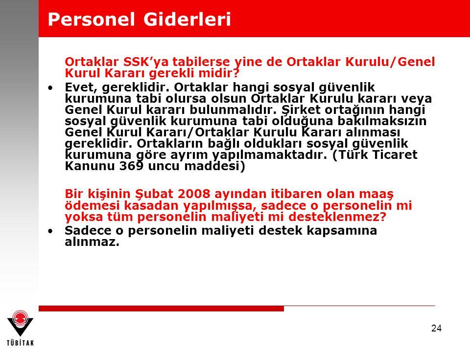 Personel Giderleri Ortaklar SSK'ya tabilerse yine de Ortaklar Kurulu/Genel Kurul Kararı gerekli midir