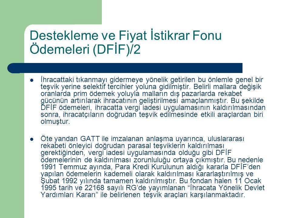 Destekleme ve Fiyat İstikrar Fonu Ödemeleri (DFİF)/2