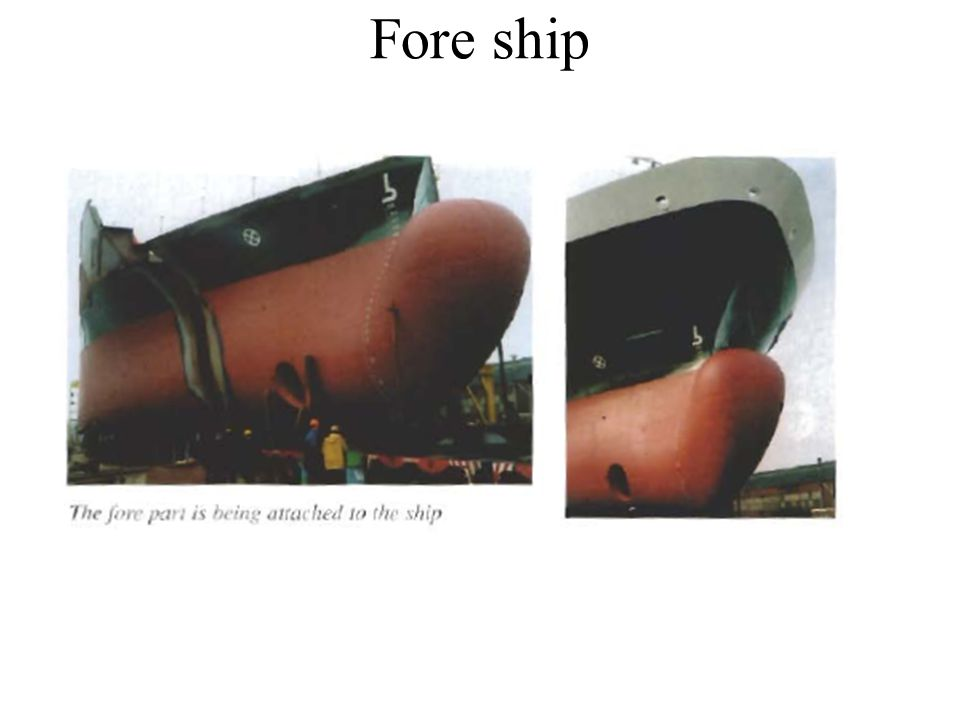 Fore ship