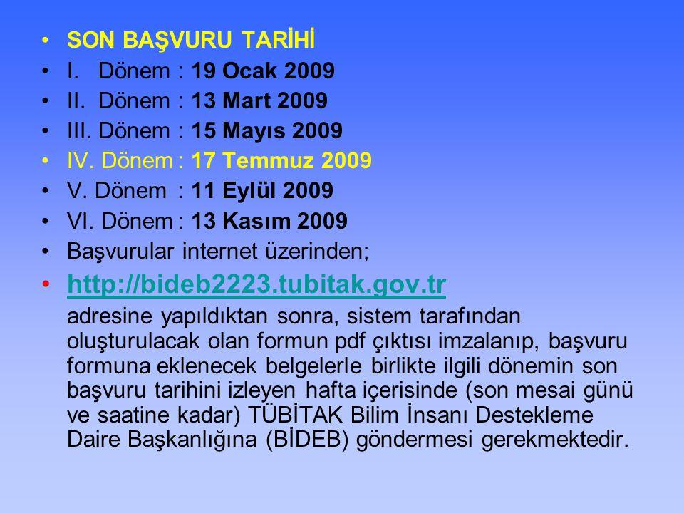 http://bideb2223.tubitak.gov.tr SON BAŞVURU TARİHİ