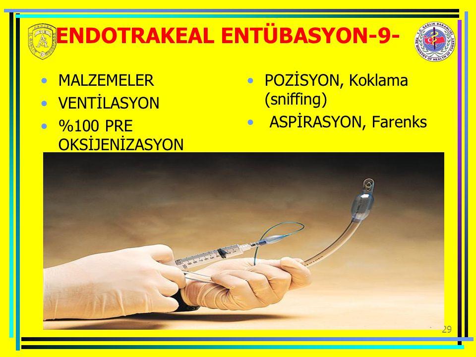 ENDOTRAKEAL ENTÜBASYON-9-