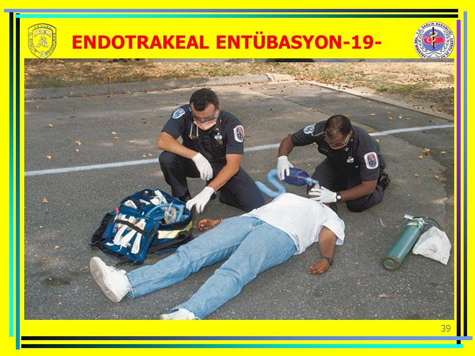 ENDOTRAKEAL ENTÜBASYON-19-