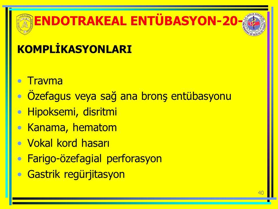 ENDOTRAKEAL ENTÜBASYON-20-