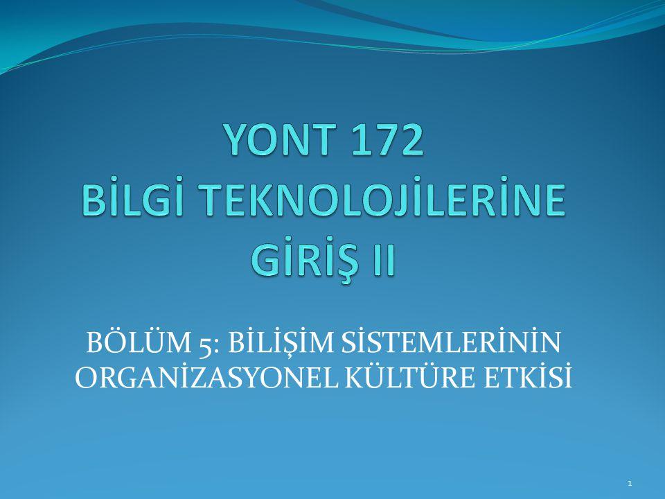YONT 172 BİLGİ TEKNOLOJİLERİNE GİRİŞ II
