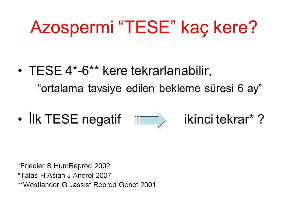 Azospermi TESE kaç kere