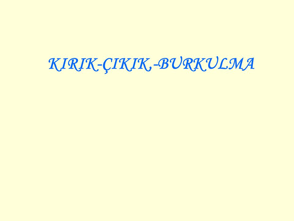 KIRIK-ÇIKIK,-BURKULMA