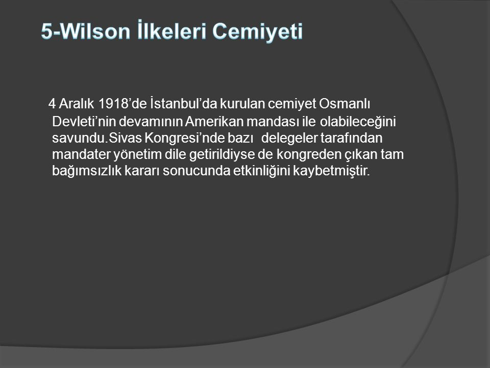 5-Wilson İlkeleri Cemiyeti