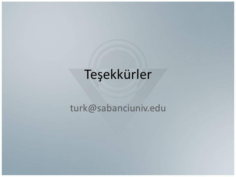 Teşekkürler turk@sabanciuniv.edu