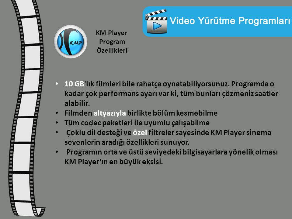 KM Player Program Özellikleri